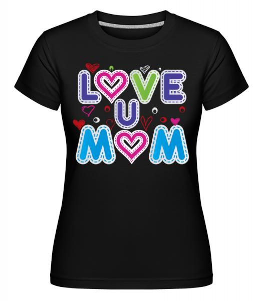 Mom Love - Shirtinator Women's T-Shirt - Black - Vorn