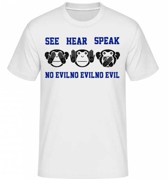 See Hear Speak No Evil -  Shirtinator Men's T-Shirt - White - Vorn