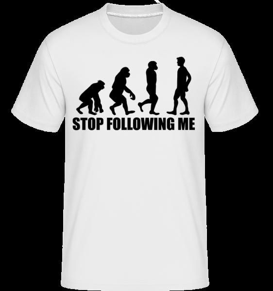 Stop Following Me - Shirtinator Men's T-Shirt - White - Vorn