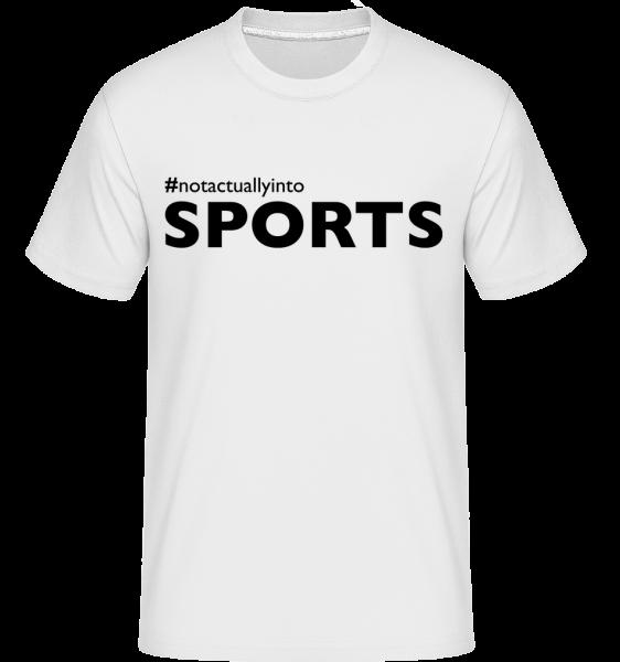 #Notactuallyinto Sports -  Shirtinator Men's T-Shirt - White - Vorn