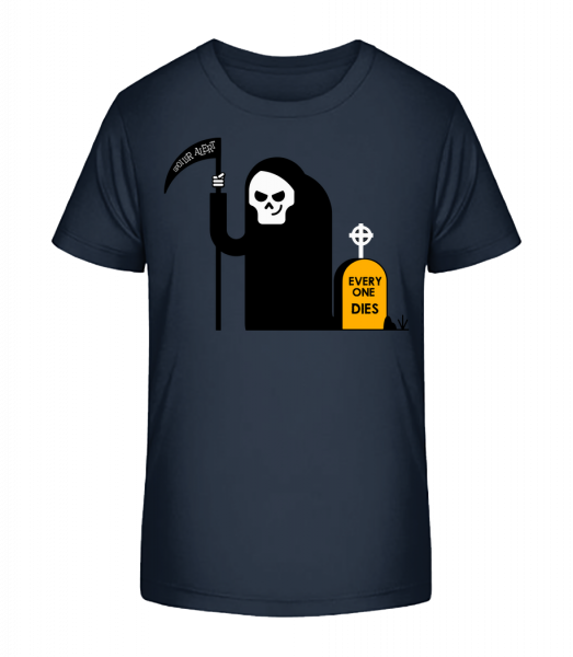 Everyone Dies - Kid's Premium Bio T-Shirt - Navy - Vorn