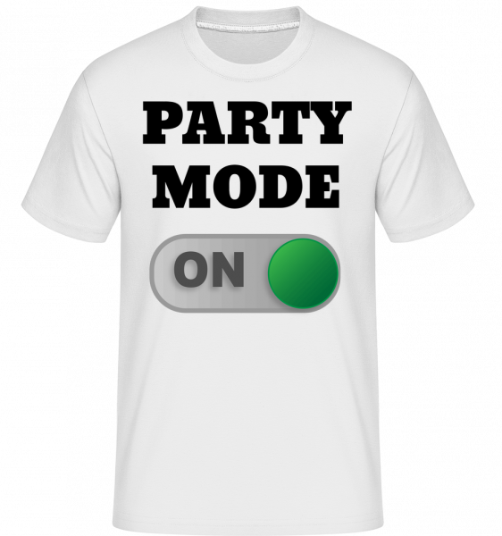 Party Mode On -  Shirtinator Men's T-Shirt - White - Vorn
