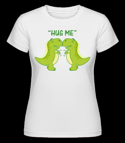 Hug Me Dinosaurs -  Shirtinator Women's T-Shirt - White - Vorn