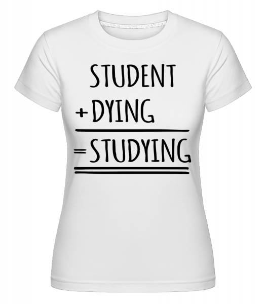 Studying Definition -  Shirtinator Women's T-Shirt - White - Vorn
