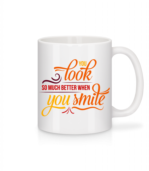You Look So Much Better When You Smile - Mug - White - Vorn