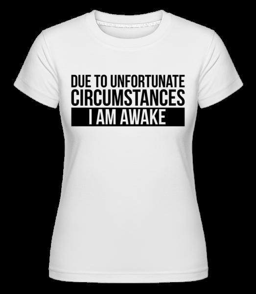 I Am Awake -  Shirtinator Women's T-Shirt - White - Vorn