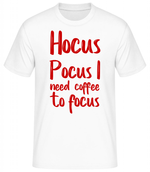 Hocus Pocus I Need Coffe To Focu - Basic T-Shirt - White - Vorn