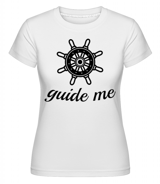 Guide Me - Shirtinator Women's T-Shirt - White - Vorn