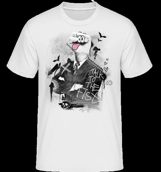 Talk To The Fist -  Shirtinator Men's T-Shirt - White - Vorn
