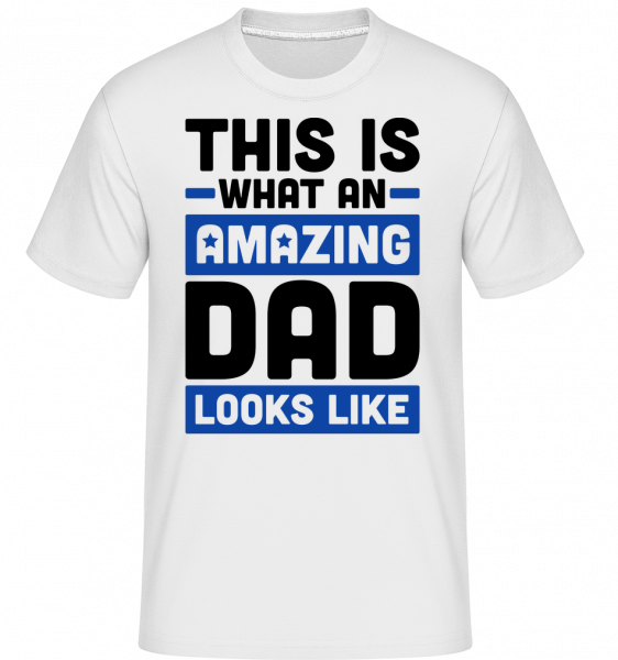 Amazing Dad -  Shirtinator Men's T-Shirt - White - Vorn