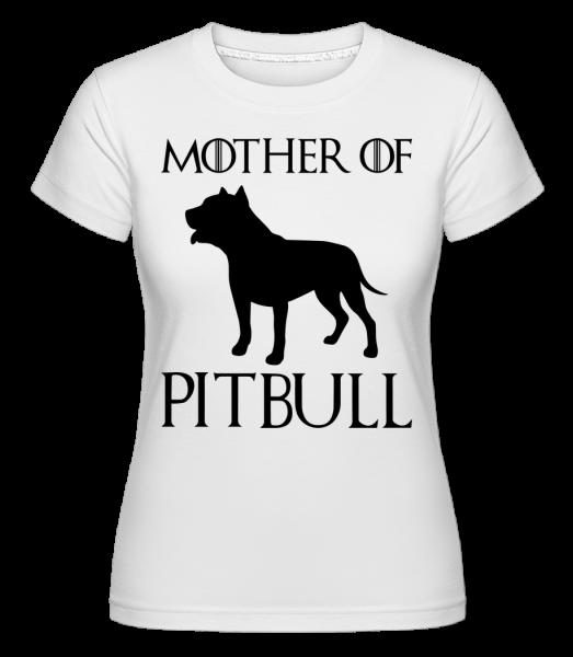 Mother Of Pitbull -  Shirtinator Women's T-Shirt - White - Vorn