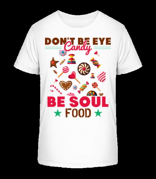 Candy Soul Food - Kid's Premium Bio T-Shirt - White - Vorn