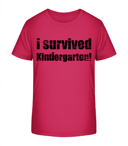 I Survived Kindergarten! - Kid's Premium Bio T-Shirt - Magenta - Vorn