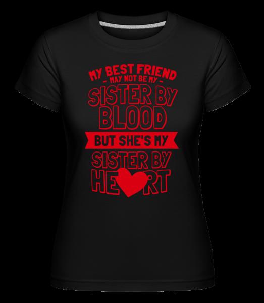 My Sister By Heart -  Shirtinator Women's T-Shirt - Black - Vorn
