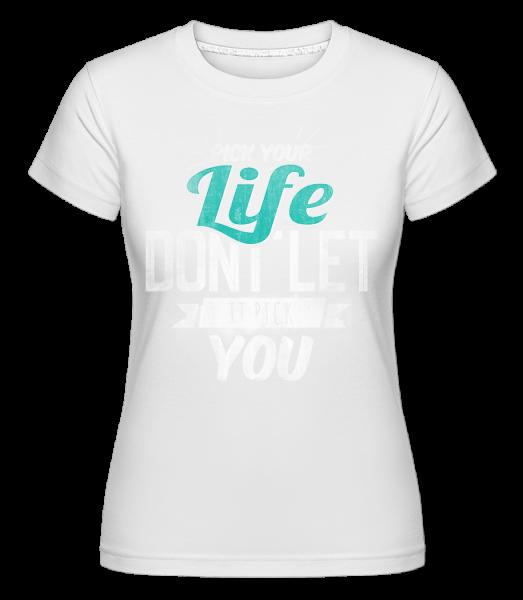 Life - Shirtinator Women's T-Shirt - White - Vorn