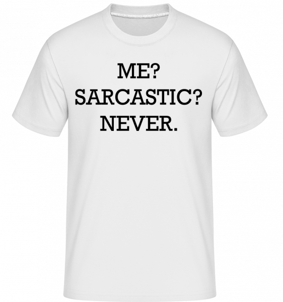 Sarcastic Me - Shirtinator Men's T-Shirt - White - Vorn