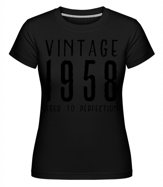 Vintage 1958 Aged To Perfection - Shirtinator Women's T-Shirt - Black - Vorn
