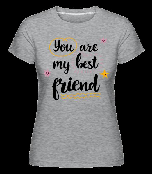 You Are My Best Friend - Shirtinator Women's T-Shirt - Heather grey - Vorn