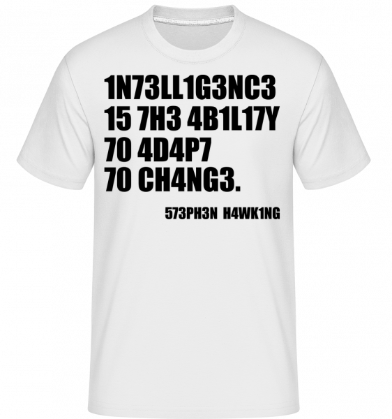 Intelligence Adapt To Changes - Shirtinator Men's T-Shirt - White - Vorn