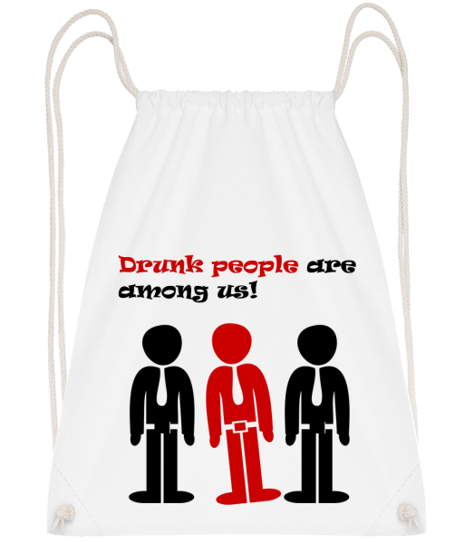 Drunk People Are Among Us - Drawstring Backpack - White - Vorn