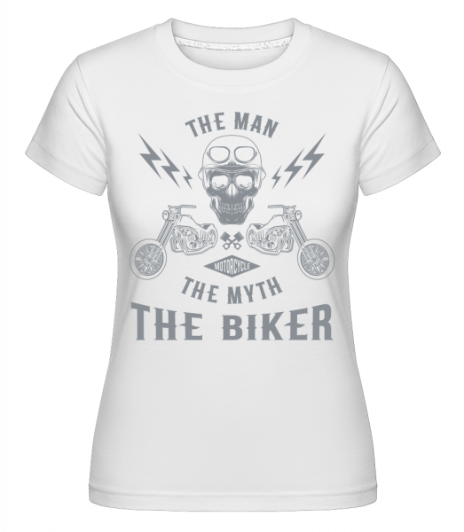 The Man The Myth The Biker -  Shirtinator Women's T-Shirt - White - Vorn