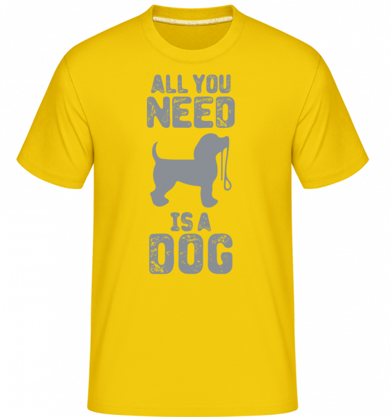 All You Need Is A Dog -  Shirtinator Men's T-Shirt - Golden Yellow - Vorn