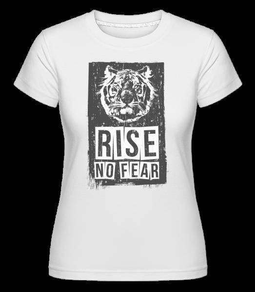 Rise No Fear Tiger - Shirtinator Women's T-Shirt - White - Vorn