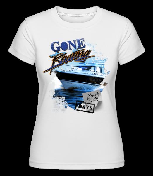Gone Boating - Shirtinator Women's T-Shirt - White - Vorn