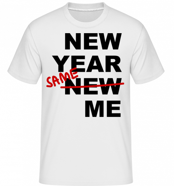 New Year Same Me - Shirtinator Men's T-Shirt - White - Vorn
