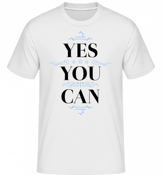 Yes, You Can - Shirtinator Men's T-Shirt - White - Vorn