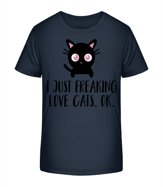 I Just Freaking Love Cats - Kid's Premium Bio T-Shirt - Navy - Vorn