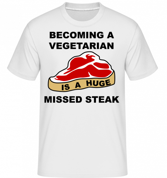 Becoming A Vegetarian Is A Huge Missed Steak - Shirtinator Men's T-Shirt - White - Vorn