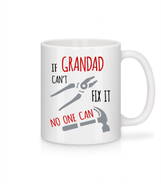 If Grandad Can't Fix It - Mug - White - Vorn