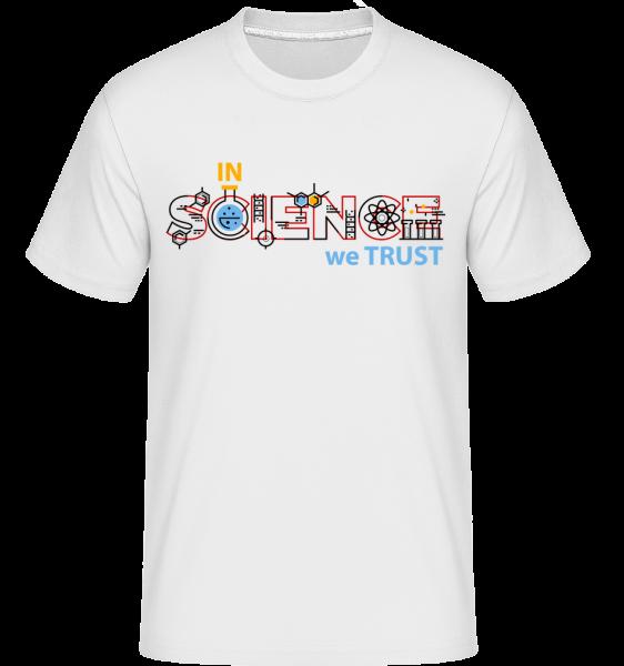 In Science We Trust -  Shirtinator Men's T-Shirt - White - Vorn