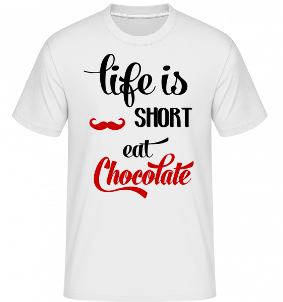 Life Is Short, Eat Chocolate - Shirtinator Men's T-Shirt - White - Vorn