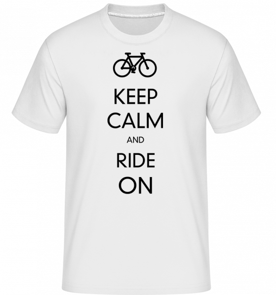 Keep Calm And Ride On -  Shirtinator Men's T-Shirt - White - Vorn