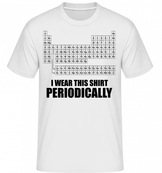 I Wear It Periodically -  Shirtinator Men's T-Shirt - White - Vorn