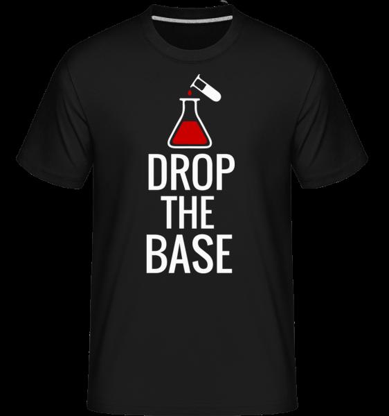 Drop The Base -  Shirtinator Men's T-Shirt - Black - Vorn