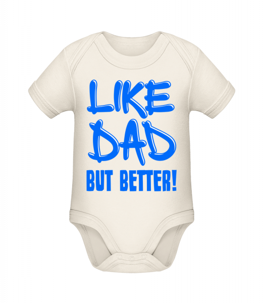 Like Dad, But Better! - Organic Baby Body - 12-18 month - Vorn