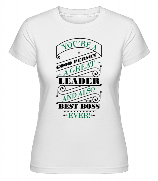 Best Boss Ever - Shirtinator Women's T-Shirt - White - Vorn