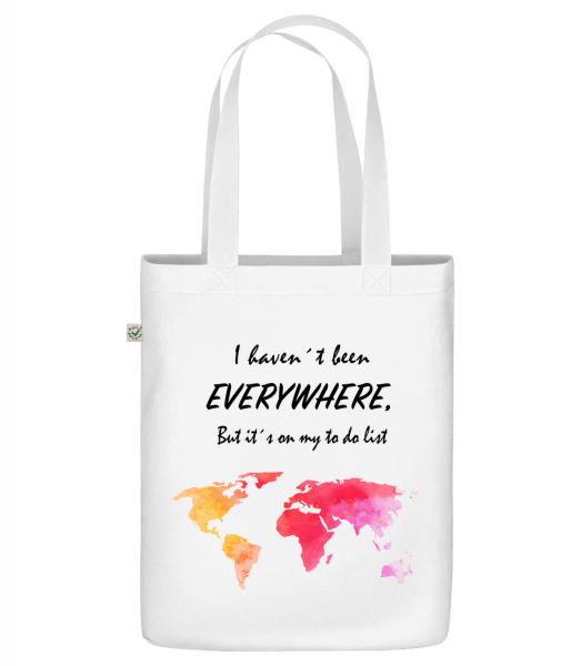 """I Havent Been Everywhere - Organic """"Earth Positive"""" tote bag - White - Vorn"""