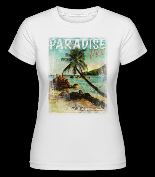 Paradise Aloha - Shirtinator Women's T-Shirt - White - Vorn