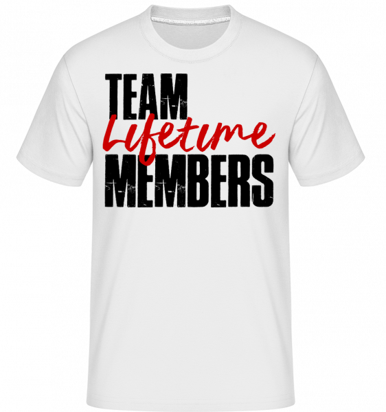 Team Lifetime Members - Shirtinator Men's T-Shirt - White - Vorn