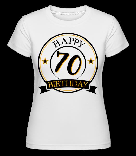 Happy Birthday 70 - Shirtinator Women's T-Shirt - White - Vorn