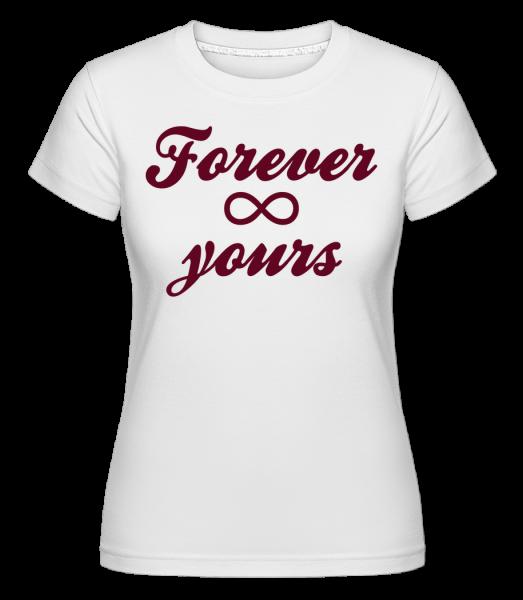Forever Yours -  Shirtinator Women's T-Shirt - White - Vorn