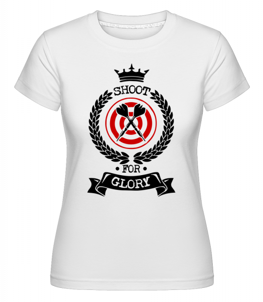 Darts Shoot For Glory - Shirtinator Women's T-Shirt - White - Vorn