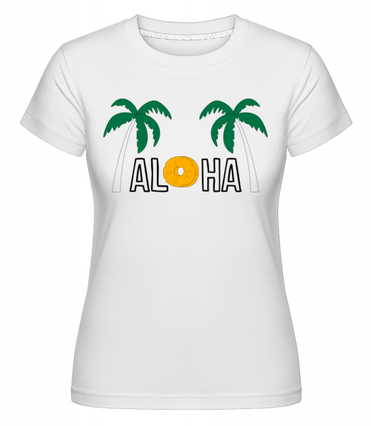 Aloha -  Shirtinator Women's T-Shirt - White - Vorn