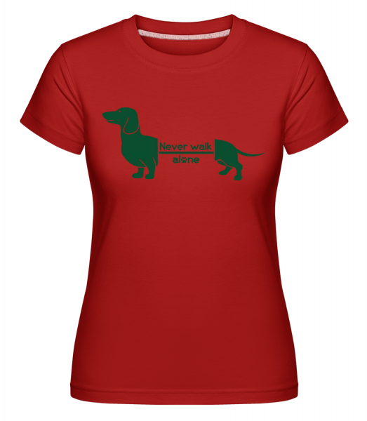 Never Walk Alone Dachshund -  Shirtinator Women's T-Shirt - Red - Vorn