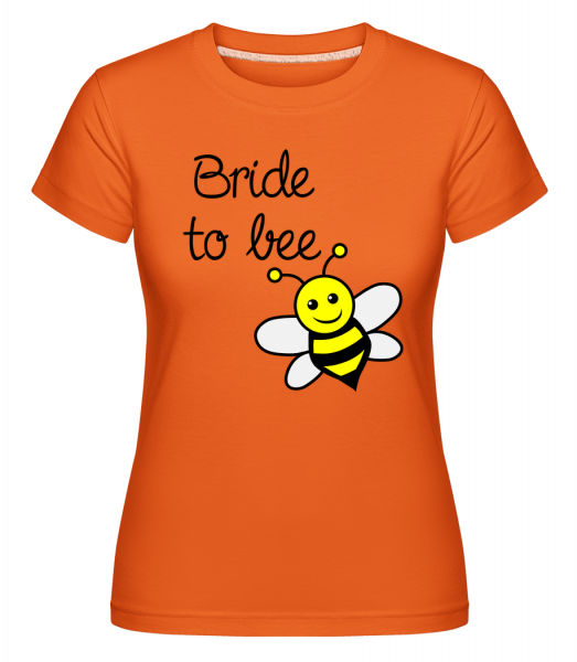 Bride To Bee -  Shirtinator Women's T-Shirt - Orange - Vorn