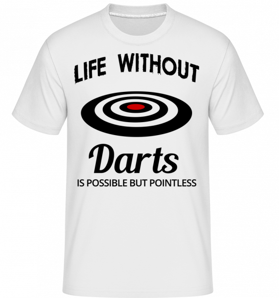 Life Without Darts -  Shirtinator Men's T-Shirt - White - Vorn